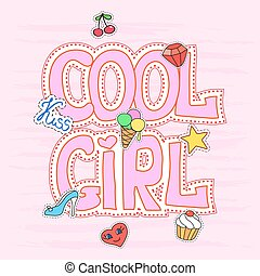 Cool girl slogan graphic with patches, pretty illustration for t-shirt design