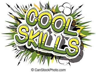 Cool Skills - Comic book word. - Cool Skills - Comic book ...