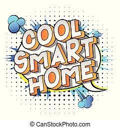 Cool Smart Home