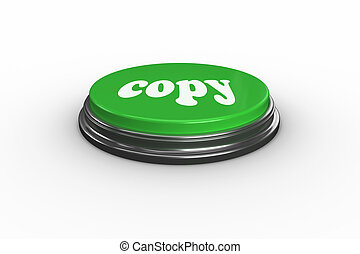 Copy on digitally generated green push button