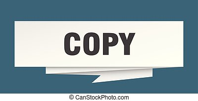 copy sign. copy paper origami speech bubble. copy tag. copy...