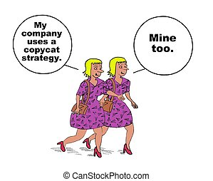 Copycat Strategy - Business cartoon about identical copycat...