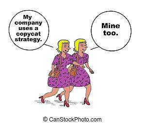 Copycat Strategy - Business cartoon about identical copycat...