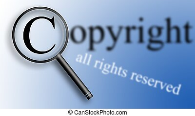 """Copyright blurred - Magnifying of letter """"C"""" - copyright...."""