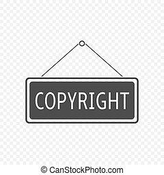 Copyright Hanging sign