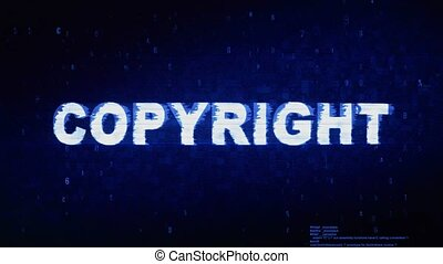 Copyright Text Digital Noise Twitch and Glitch Effect Tv Screen Loop Animation Background. Login and Password Retro VHS Vintage and Pixel Distortion Glitches Computer Error Message.