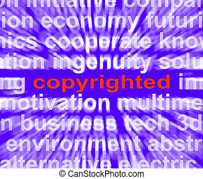 Copyright Word Showing Ownership Of Intellectual Or Patented Property