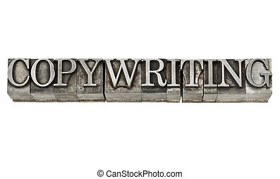 copywriting - isolated word in grunge vintage letterpress metall type