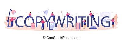 Copywriting typographic header. Idea of writing texts, ...