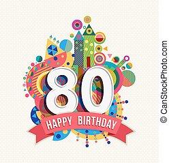 cor, cartaz, saudação, aniversário, ano, 80, cartão, feliz
