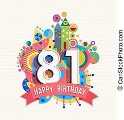 cor, cartaz, saudação, aniversário, ano, 81, cartão, feliz