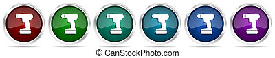 Cordless screwdriver, drill icons, set of silver metallic glossy web buttons in 6 color options isolated on white background