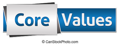 Core values text written over blue grey background.