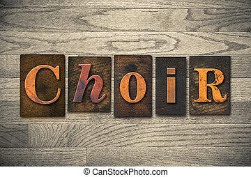 coro, legno, concetto, tipo, letterpress