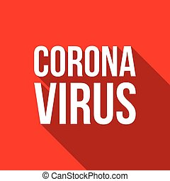 Corona Virus Warning red sign vector