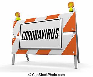 coronavirus, éruption, panneau avertissement, covid-19, barricade, illustration, pandémie, 3d