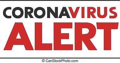 coronavirus, boodschap, alarm