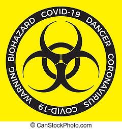 coronavirus, brote, signo., peligro, bio, covid-19