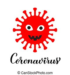 Coronavirus cartoon character and lettering isolated on white background. Pathogen respiratory corona virus covid-19 from Wuhan, China. Vector template for typography poster, banner, flyer, etc.