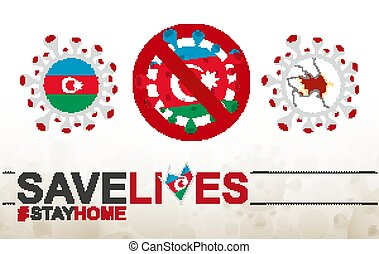 Coronavirus cell with Azerbaijan flag and map. Stop COVID-19 sign, slogan save lives stay home with flag of Azerbaijan