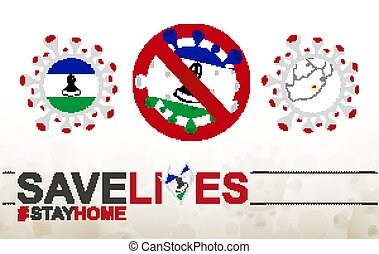 Coronavirus cell with Lesotho flag and map. Stop COVID-19 sign, slogan save lives stay home with flag of Lesotho
