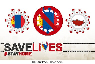 Coronavirus cell with Mongolia flag and map. Stop COVID-19 sign, slogan save lives stay home with flag of Mongolia