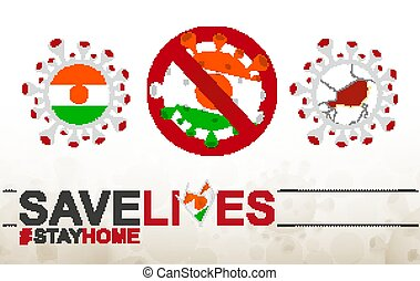 Coronavirus cell with Niger flag and map. Stop COVID-19 sign, slogan save lives stay home with flag of Niger