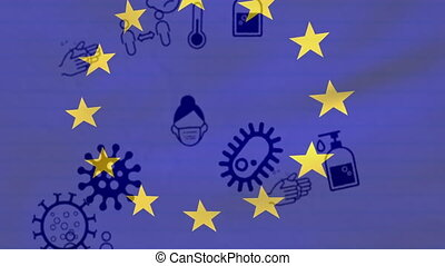 Animation of multiple Covid 19 coronavirus icons moving over European Union flag in the background. Global coronavirus Covid 19 pandemic concept digitally generated image.