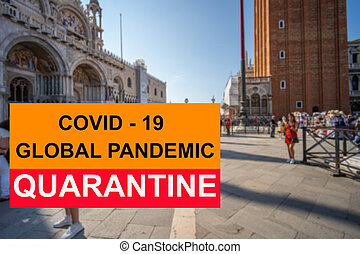 COVID-19 pandemic quarantine sign concept on Venice city background