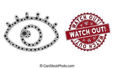 Coronavirus mosaic eye icon and round rubber stamp seal with Watch Out! phrase. Mosaic vector is created with eye icon and with randomized microbe cell items.