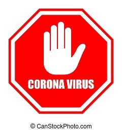 coronavirus, não, sinal., sinal parada, vermelho, covid-19