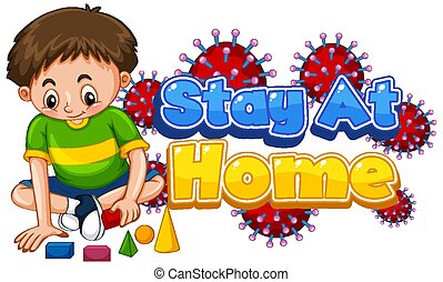 Coronavirus poster design for word stay at home with happy boy playing