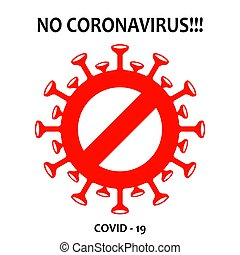 Coronavirus prohibition sign red silhouette. Prevention of ...