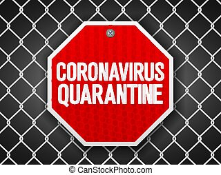 Coronavirus quarantine sign on wire fence