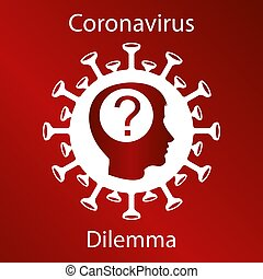 Coronavirus sign with a human head silhouette and a question...