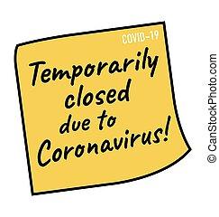 coronavirus, temporairement, dû, covid-19, fermé