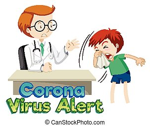 Coronavirus theme with doctor and sick boy