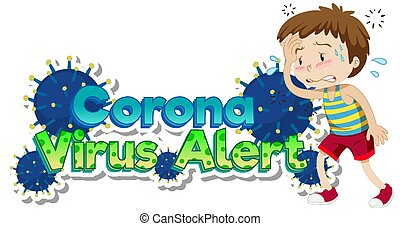 Coronavirus theme with sick boy with fever