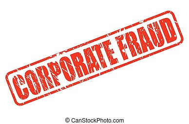 CORPORATE FRAUD red stamp text