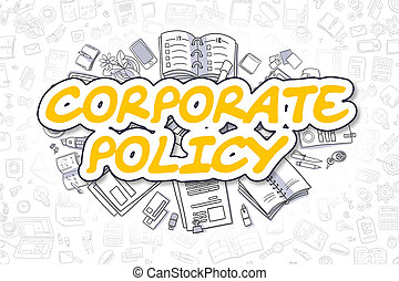 Corporate Policy - Doodle Yellow Text. Business Concept.