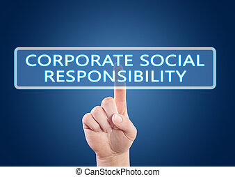 Corporate Social Responsibility - hand pressing button on ...