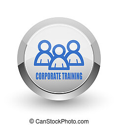 Corporate training chrome border web and smartphone apps design round glossy icon.