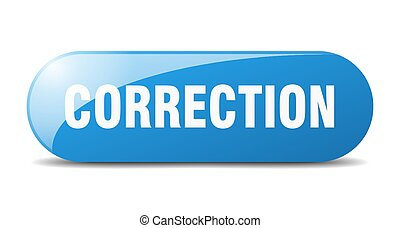 correction button. sticker. banner. rounded glass sign - ...