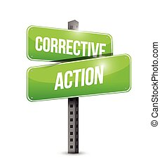 corrective action street sign illustration design over a white background
