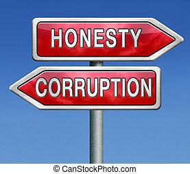 corrupt or honest corruption or honesty