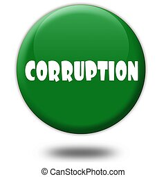 CORRUPTION on green 3d button.