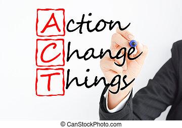 cose, futuro, tuo, cambiamento, atto