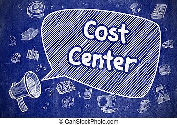 Cost Center - Cartoon Illustration on Blue Chalkboard. -...