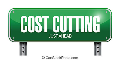 cost cutting road sign illustration design over white