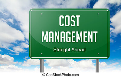 Cost Management on Highway Signpost.